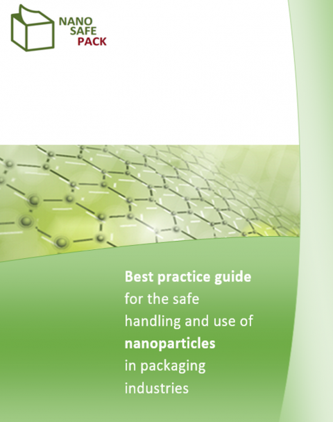 Best Practice Guide For The Safe Handling And Use Of Nanoparticles In Packaging Industries