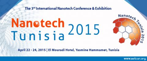 SETCOR Nanotech Tunisia 2015 International Conference & Exhibition | April 22 - 24, 2015, Hammamet - Tunisia